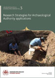 Research strategies for archaeological authority applications