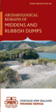 Archaeological remains of middens and rubbish dumps